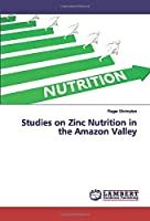 Studies on Zinc Nutrition in the Amazon Valley