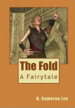 THE FOLD by [Lee, B. Cameron]