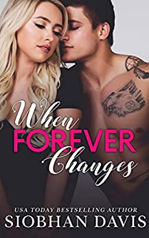When Forever Changes by [Davis, Siobhan]