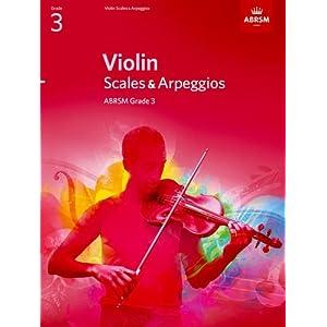 Violin Scales & Arpeggios Grade 3 (ABRSM Scales & Arpeggios)