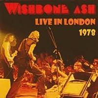 WISHBONE ASH LIVE IN LONDON 1978