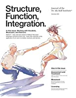 Structure, Function, Integration: Journal of the Dr. Ida Rolf Institute (Structure, Function, Integration: The Journal of the Dr. Ida Rolf Institute)