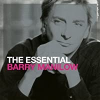 The Essential - Barry Manilow by Barry Manilow (2010-10-05)