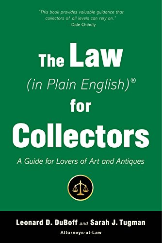 The Law (in Plain English) for Collectors: A Guide for Lovers of Art and Antiques