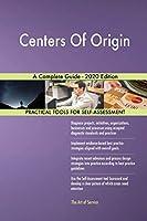 Centers Of Origin A Complete Guide - 2020 Edition