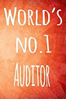 World's No.1 Auditor: The perfect gift for the auditor in your life - 119 page lined journal!