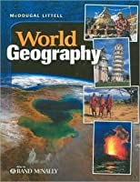 World Geography, Grades 9-12 e-Edition: McDougal Littell World Geography Texas