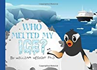 Who Melted My Ice? (Pygo Penguin)