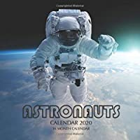 Astronauts Calendar 2020: 16 Month Calendar