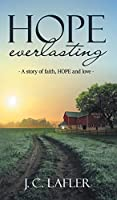 Hope Everlasting: A Story of Faith, Hope and Love