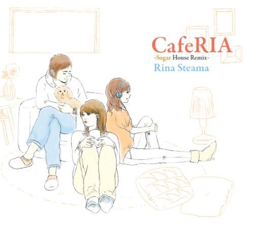 CafeRIA-Sugar House Remix-