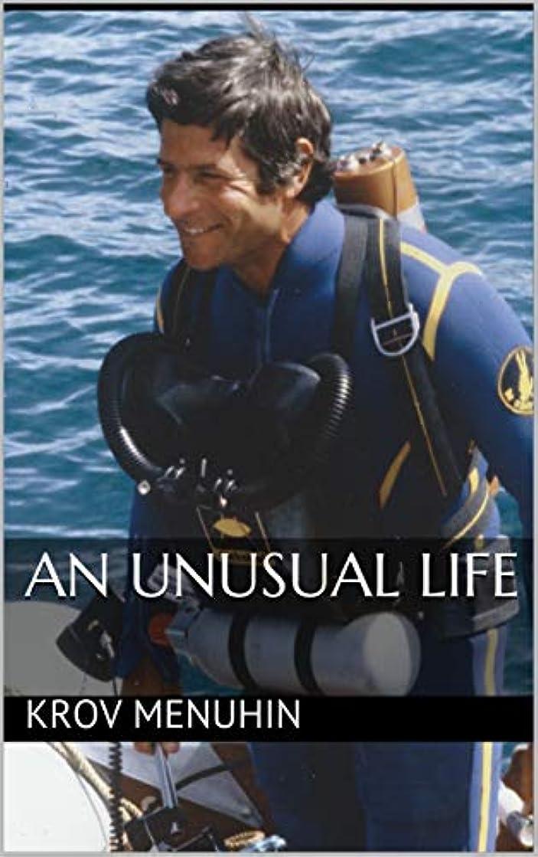 円形プレゼンブリッジAn Unusual Life (English Edition)