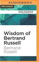 Wisdom of Bertrand Russell