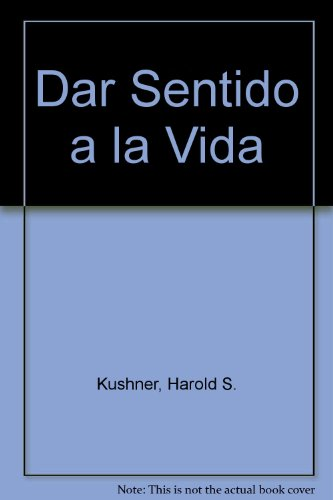 Download Dar Sentido a la Vida 9500423588