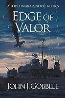 Edge of Valor (Todd Ingram)