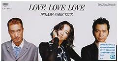DREAMS COME TRUE「LOVE LOVE LOVE」のCDジャケット