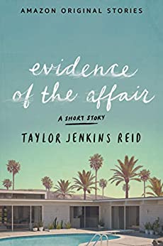 Evidence of the Affair by [Jenkins Reid, Taylor]