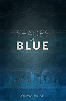 Shades of Blue (Part Two of The Loudest Silence) by [Janae, Olivia]
