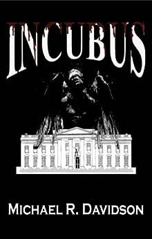 Incubus by [Davidson, Michael R.]