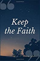 Keep the Faith: A Prompt Journal Notebook for Overcoming Codependency