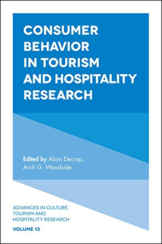 Consumer Behavior in Tourism and Hospitality Research (Advances in Culture, Tourism and Hospitality Research)