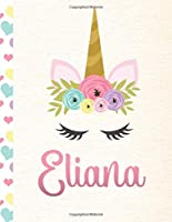 Eliana: Personalized Unicorn Sketchbook For Girls With Pink Name - 8.5x11 110 Pages. Doodle, Sketch, Create!