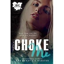 Choke Me