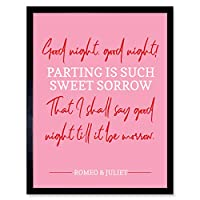 Quote Shakespeare Parting Sweet Sorrow Artwork Framed Wall Art Print 9X7 Inch 見積もり 壁