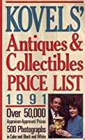 Kovels' Antiques And Collectibles Price List #23