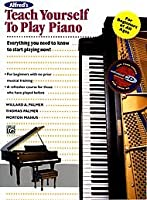 Alfred 00-11763 Teach Yourself to Play Piano - Music Book