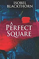 A Perfect Square: Large Print Edition