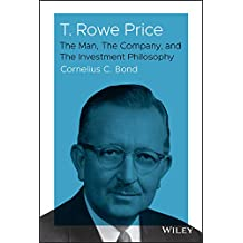 T. Rowe Price: The Man, The Company, and The Investment Philosophy