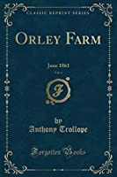 Orley Farm, Vol. 4: June 1861 (Classic Reprint)
