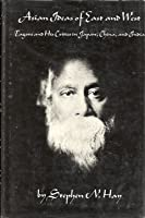 Asian Ideas of East and West: Tagore and His Critics in Japan, China, and India (Harvard East Asian Series,)