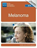 NCCN Guidelines for Patients?: Melanoma 2018 [並行輸入品]