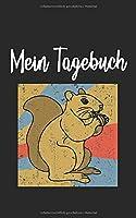 Mein Tagebuch: Eichhoernchen Retro Und Vintage Style 100 Seiten Liniert