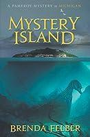 Mystery Island: A Pameroy Mystery in Michigan (Pameroy Mystery Series)