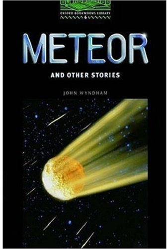 Meteor and Other Stories: 2500 Headwords (Oxford Bookworms ELT)の詳細を見る
