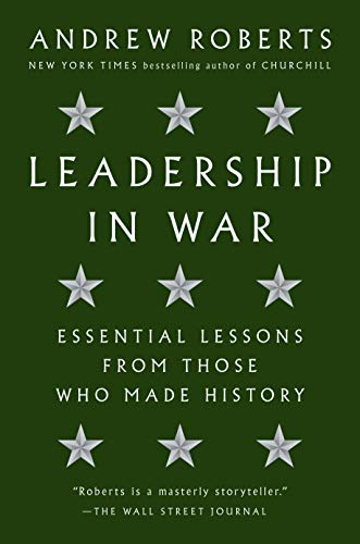Leadership in War: Essential Lessons from Those Who Made History (English Edition)