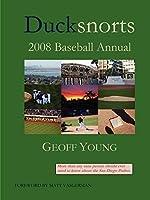 Ducksnorts 2008 Baseball Annual