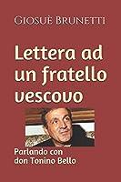 Lettera ad un fratello vescovo: Parlando con don Tonino Bello