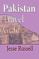 Pakistan Travel Guide: Tourism