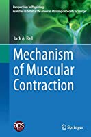 Mechanism of Muscular Contraction (Perspectives in Physiology)