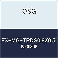 OSG エンドミル FX-MG-TPDS0.8X0.5゚ 商品番号 8536808