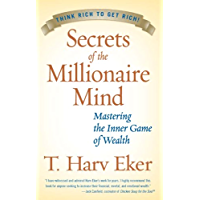 Secrets of the Millionaire Mind: Mastering the Inner Game of…