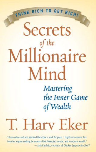 Secrets of the Millionaire Mind  Mastering the Inner Game of Wealth by   Eker 82e3c123421