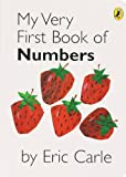 My Very First Book of Numbers (Very Hungry Caterpillar)