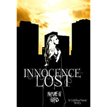 Innocence Lost: A Coldharbour Story