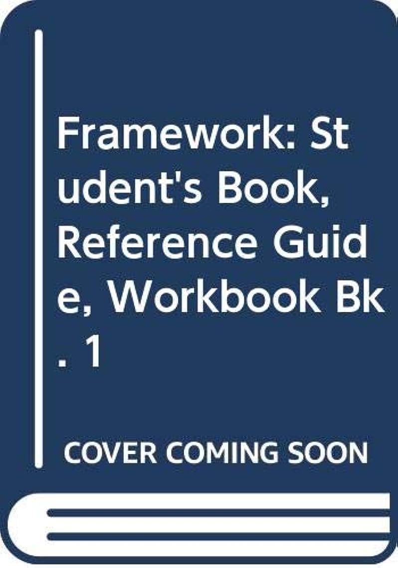 鼓舞するラジウムテープFramework: Student's Book, Reference Guide, Workbook Bk. 1