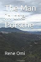 The Man in the Porsche